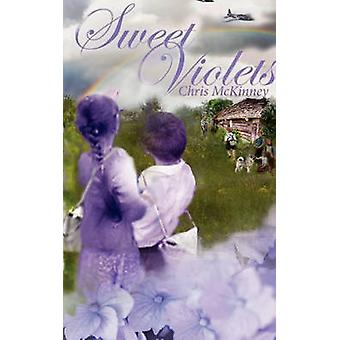Sweet Violets by McKinney & Chris
