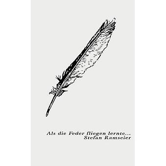 ALS Die Feder Fly Lernte por Ramseier & Stefan