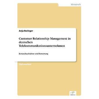 Kundrelationer i deutschen Telekommunikationsunternehmen av Beringer & Anja