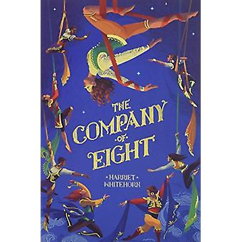The Company of Eight by Harriet Whitehorn - 9781847159229 Book