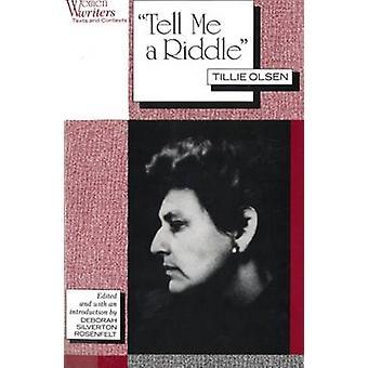 Dime una adivinanza por Tillie Olsen - Tillie Olsen - Deborah Silverton R