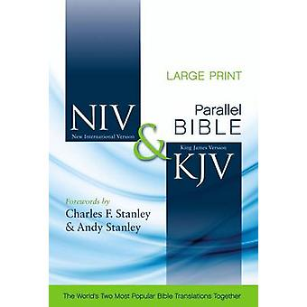 NIV and KJV Side-by-Side Bible - Large Print - God's Unchanging Word A