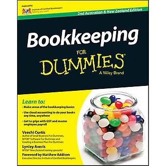 Bookkeeping for Dummies (Australian & New Zealand ed) by Veechi Curti
