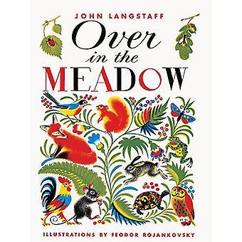 Over in the Meadow by John Langstaff - Feodor Rojankovsky - 978088103