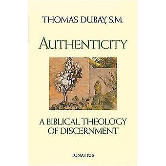 Authenticity by Thomas Dubay - 9780898706192 Book