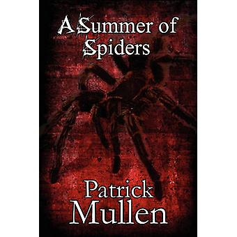 A Summer of Spiders by Patrick Mullen - 9781451292916 Book