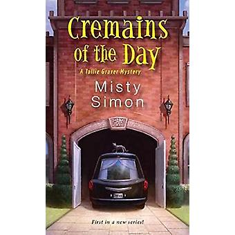 Cremains of the Day by Misty Simon - 9781496712219 Book