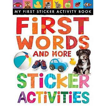 First Words and More Sticker Activities by Annette Rusling - Tales Ti