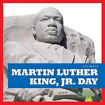 Martin Luther King Jr. Day by R J Bailey - 9781620313541 Book