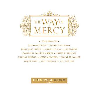 The Way of Mercy by Christine M. Bochen - 9781626981867 Book
