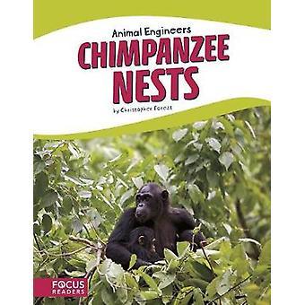 Animal Engineers - Chimpanzee Nests by Animal Engineers - Chimpanzee Ne