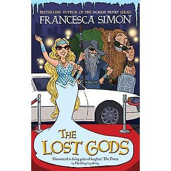 The Lost Gods by Francesca Simon - 9781846685668 Book