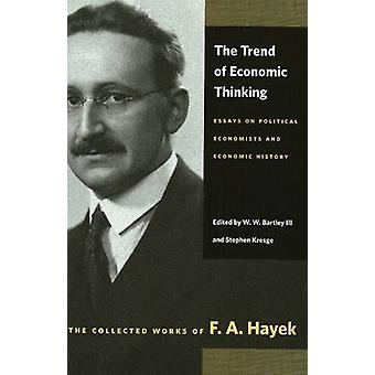 Trend of Economic Thinking - Essays on Political Economists and Econom