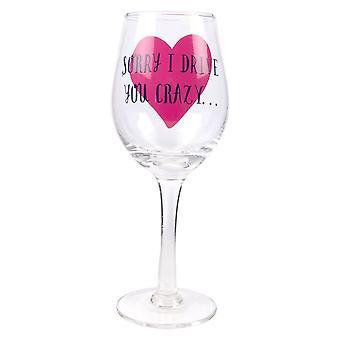 Cadeau pour les mères - Verre de vin de maman Désolé je vous rends fou
