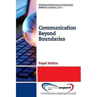 Communication Beyond Boundaries by Mehra & Payal