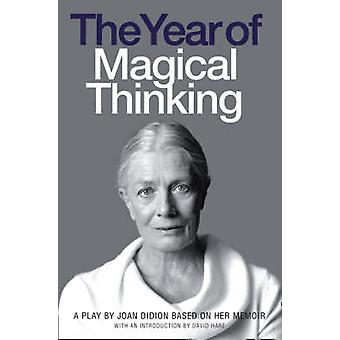 The Year of Magical Thinking by Joan Didion & David Hare