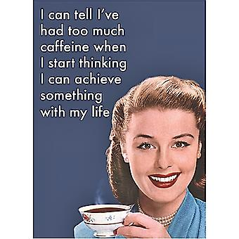 I Can Tell I'Ve Had Too Much Caffeine... Metal Funny Fridge Magnet