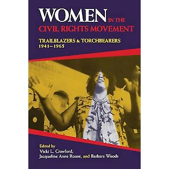Women in the Civil Rights Movement - Trailblazers and Torchbearers - 1