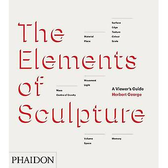 Les éléments de la Sculpture - Guide un spectateur par Herbert George - 97807