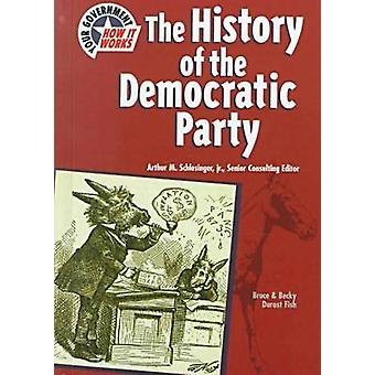 The History of the Democratic Party by Bruce Durost Fish - Becky Duro