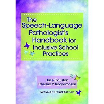 De Logopedist-spraaktherapeut van handboek voor inclusieve School Pract