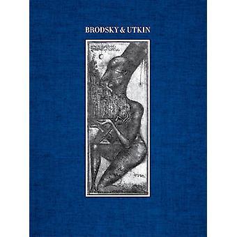 Brodsky & Utkin (reviderad upplaga) av Lois Nesbitt - Alexander Brodsky