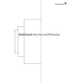 Marxism and Philosophy by Karl Korsch - 9781781680278 Book