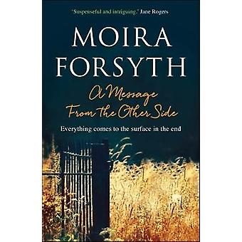A Message From the Other Side by Moira Forsyth - 9781910985731 Book
