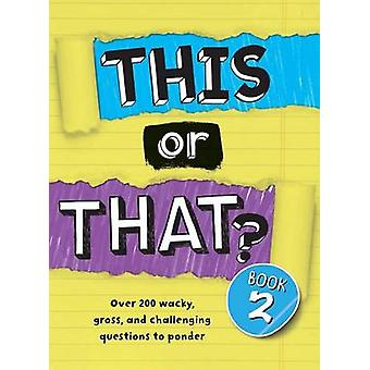 This or That? - Book 2 by Brandon T. Snider - 9781454921035 Book