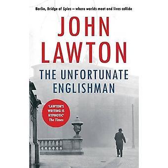 Den olyckliga engelsmannen av John Lawton - 9781611855449 bok