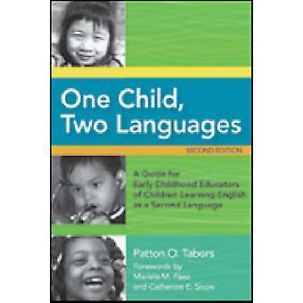 Un enfant - deux langues - un Guide pour les éducateurs de la petite enfance de C