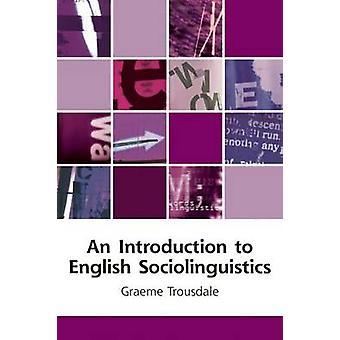 En introduksjon til engelsk Sociolinguistics av Graeme Trousdale - 978