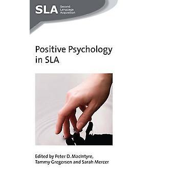 Psychologie positive dans ABR. de Peter D. MacIntyre - Tammy Gregersen-