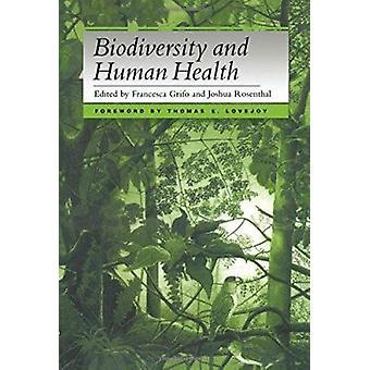 Biodiversity and Human Health (3rd) by Francesca Grifo - Joshua Rosen