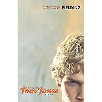 De geschiedenis van Tom Jones: en de vrouwelijke man: een vondeling (Vintage Classics)