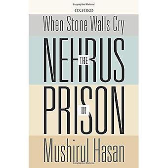 När sten väggar Cry: Nehrus i fängelse