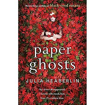 Paper Ghosts: The unputdownable chilling thriller from The Sunday Times bestselling author of� Black Eyed Susans