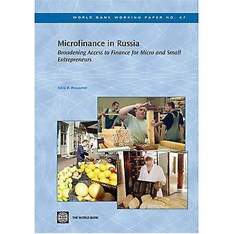 Microfinanciering in Rusland verbreding van de toegang tot financiering voor Micro en kleine ondernemers