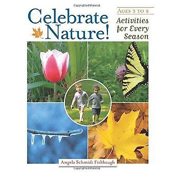 Célébrer la Nature!: activités pour toutes les saisons