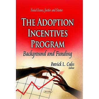 Adoption Incentives Program (Social Issues, Justice and Status)