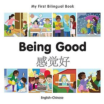 My First Bilingual Book - Being Good - Chinese-English