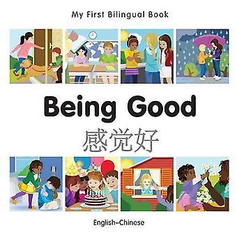 Min första tvåspråkiga bok - att vara bra - kinesisk-engelsk