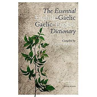 The Essential English-Gaelic/Gaelic-English Dictionary