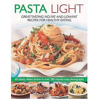 Pasta Light: Great-tasting No-fat and Low-fat Recipes for Healthy Eating