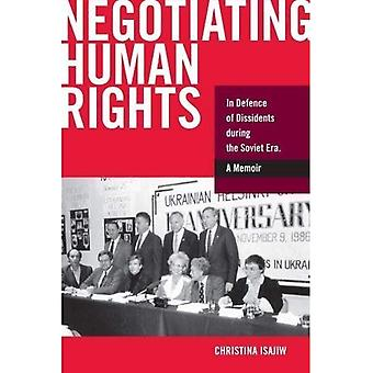 Negotiating Human Rights: In Defence of Dissidents during the Soviet Era