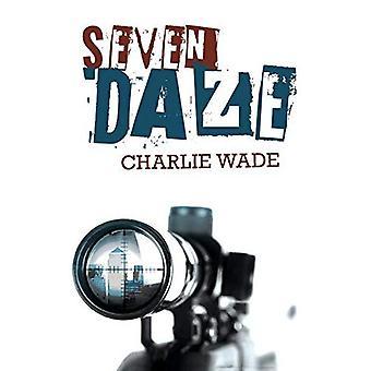 Seven Daze