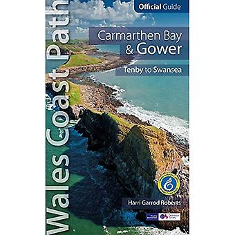 Carmarthen Bay & Gower: Wales Coast Path Official Guide (Tenby to Swansea)