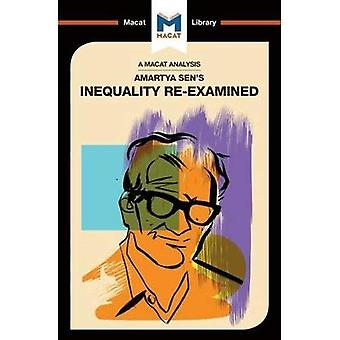 Amartya Sen's Inequality Re-Examined (The Macat Library)