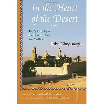 In the Heart of the Desert: The Spirituality of the Desert Fathers and Mothers: With a Translation of Abba Zosimas...