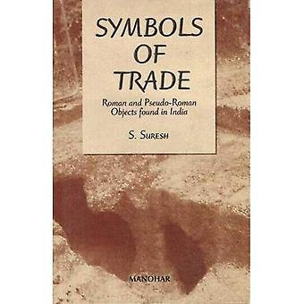 Symboles du commerce: Roman et pseudo-Roman objets trouvent en Inde